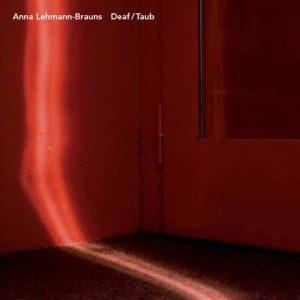 Anna Lehmann-Brauns - Deaf/Taub
